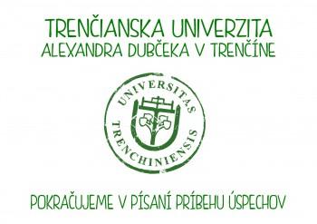 Trenčianska univerzita je už 3. rok v rebríčku TOP10 vysokých škôl