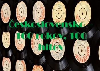 Československo – 100 rokov, 100 hitov (2. časť)