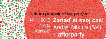 Prídite si zariadiť svoj čas na prednášku Andreja Mikulu