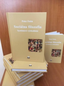 Nová publikácia pedagóga TF KU, doc. P. Fottu, o sociálnej filozofii