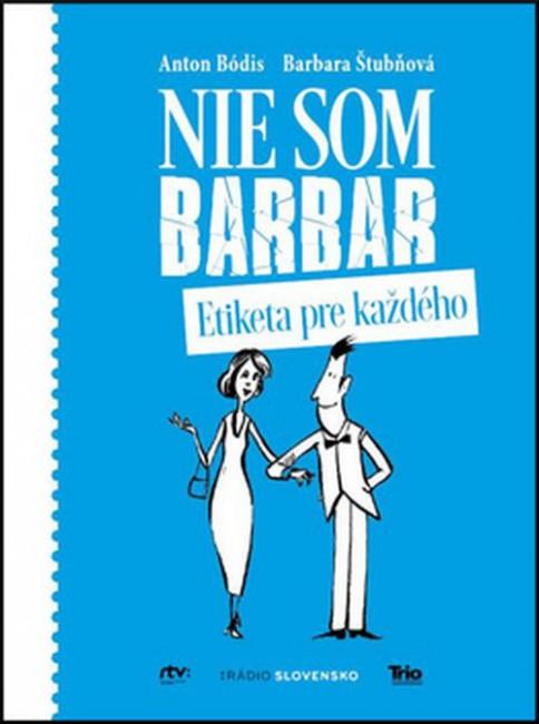 e7dd41a0b Rozhlasová rubrika Nie som barbar dostala knižnú podobu - 24hod.sk