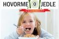 Najaktívnejšou školou projektu Hovorme o jedle je ZŠ z Gelnice