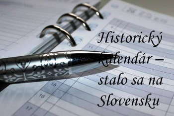 Slovensko: Historický kalendár na 20. apríla