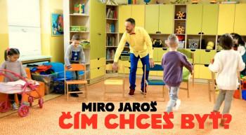 Miro Jaroš uvádza klip Čím chceš byť, účinkuje v ňom aj Andrej Kiska