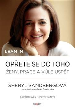 S. Sandbergová: Oprite sa do toho - ženy, práca a vôľa uspieť