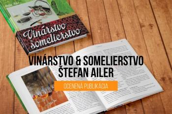 Medzinárodná organizácia hrozna a vína ocenila hnihu Štefana Ailera