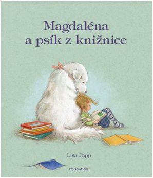 Inšpirujúca kniha Magdaléna a psík
