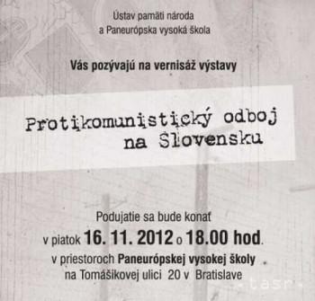 Otvoria výstavu Protikomunistický odboj na Slovensku