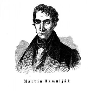 Pred 230 rokmi sa narodil bernolákovec Martin Hamuljak